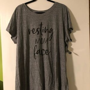 Resting Mom Face T-shirt- New with Tags!!